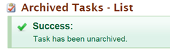 Archive List Success message stating Task has been unarchived