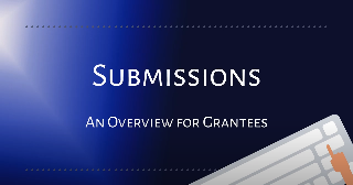 Screenshot of Submissions and Overview for Grantees Video Thumbnail